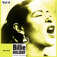 Billie Holiday - 100 Years of Lady Day, Vol. 6