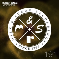 Rober Gaez - Lay on You