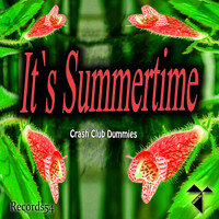 Crash Club Dummies - It's Summertime