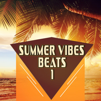 Various Artists - Summer Vibes Beats 1