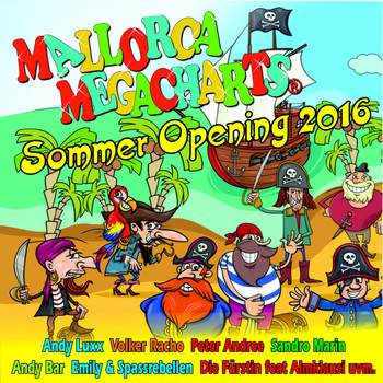 Various Artists - Mallorca Megacharts Sommer Opening 2016