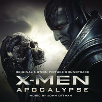 John Ottman - X-Men: Apocalypse (Original Motion Picture Soundtrack)