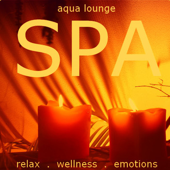 Various Artists - Spa (Relax, Wellness, Emotions.)
