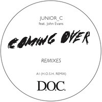 JUNIOR_C feat. John Evans - Coming over Remixes