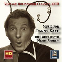 Danny Kaye - Vintage Hollywood Classics, Vol. 23: Music for Danny Kaye (Remastered 2016)