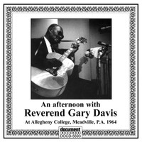 Reverend Gary Davis - An Afternoon with Reverend Gary Davis