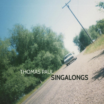 Thomas Paul - Singalongs