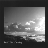 David Elias - Crossing (hybrid SACD)