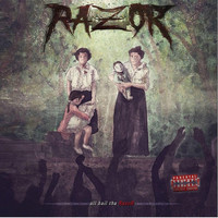 Razor - All Hail tha Razor