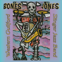 Western Guilford Stinger Jazz Band - Bones Jones