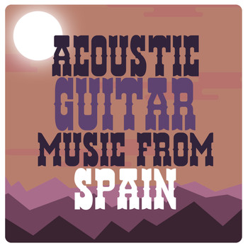 Spanish Guitar Music|Guitar Instrumental Music|Guitar Songs Music - Acoustic Guitar Music from Spain