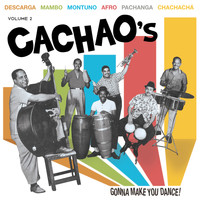 Cachao - Cachao's Gonna Make You Dance Vol.2