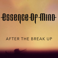 Essence of Mind - After the Break Up