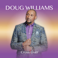 Doug Williams - Cross Over