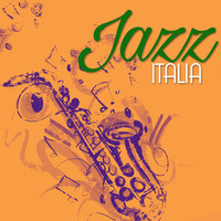 Italian Restaurant Music of Italy - Jazz Italia