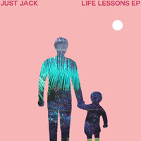Just Jack - Life Lessons