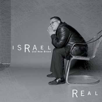 ISRAEL & NEW BREED - Real