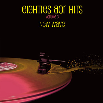 Various Artists - Eighties AOR Hits Vol. 3 - New Wave