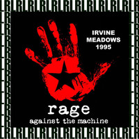 Rage Against The Machine - Irvine Meadows, Ca. June 17th, 1995 (Remastered, Live On Broadcasting)