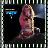 Van Halen - Montevideo, Uruguay, February 8th, 1983 (Remastered, Live On Broadcasting)