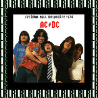 AC/DC - Festival Hall, Melbourne, Australia, December 31st, 1974 (Remastered, Live On Broadcasting)