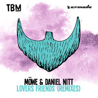 MÖWE & Daniel Nitt - Lovers Friends (Remixes)