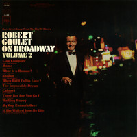 Robert Goulet - On Broadway, Vol. 2