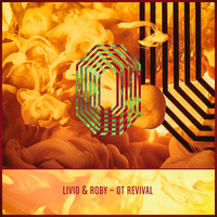Livio & Roby - DT Revival