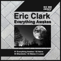 Eric Clark - Everything Awakes