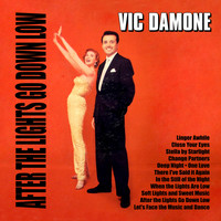 Vic Damone - After the Lights Go Down Low