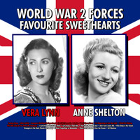 Vera Lynn - WW2 Forces Favourite Sweethearts