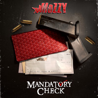 Mozzy - Mandatory Check (Explicit)