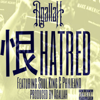 Agallah - Hatred (feat. Soul King & Philieano) - Single (Explicit)