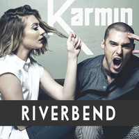 Karmin - Riverbend - Single