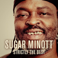 Sugar Minott - Sugar Minott: Strictly the Best