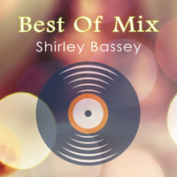 Shirley Bassey - Best Of Mix