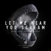 Hard Rock Sofa - Let Me Hear You Scream
