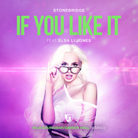 Stonebridge - If You Like It (Kilø Shuhaibar/Damien Hall Remixes)