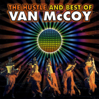 Van McCoy - Van McCoy: The Hustle and Best of