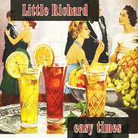 Little Richard - Easy Times