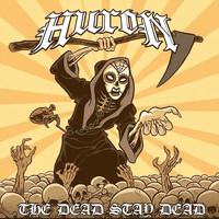 Huron - The Dead Stay Dead