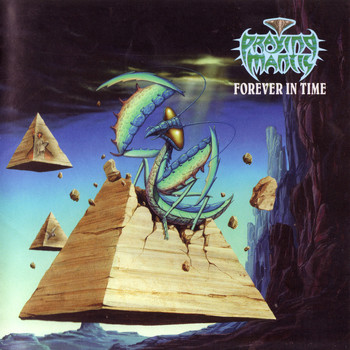 Praying Mantis - Forever in Time