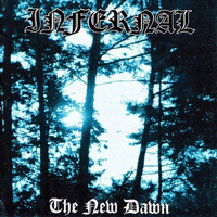 Infernal - The New Dawn
