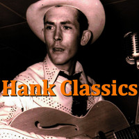 Hank Williams - Hank Classics
