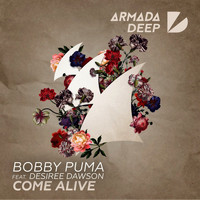 Bobby Puma feat. Desiree Dawson - Come Alive