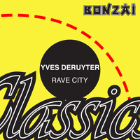 Yves Deruyter - Rave City