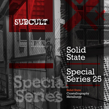 Solid State - SUB CULT Special Series EP 25 - Solid State