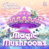 Ananda Shake - Magic Mushrooms EP