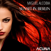 Miguel Alcobia - Sunset in Berlin