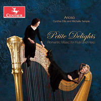Arioso Duo - Petite Delights: Romantic Music for Flute & Harp